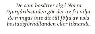 Essä Jenny Bjärkman Norra djurgårdsstaden citat Neo nr 6 2012