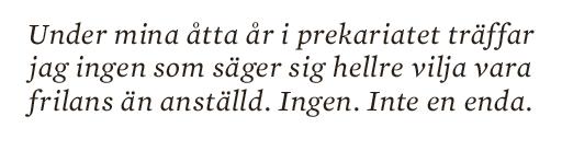 Jens Liljestrand essä 10 000 F-skatt skitliv prekariatet Neo nr 1 2013 citat5