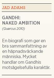 Kristian Hultqvist recension Joseph Lelyveld Great soul och Jad Adams Naked ambition Neo nr 3 2011 NA sammanfattning