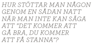 Mattias Svensson Världen utanför papperslösa reva flyktinggömmare Dublin Neo nr 1 2013 citat2