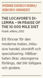 Patrik Strömer recensioner Neo nr 2 2013 Food junkie Locavore's dilemma hipstermat DL kort