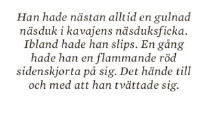 Dan Korn Ett riktigt original essä Neo nr 2 2013 Erik Wahlstrand citat3