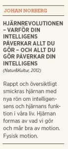 Patrik Strömer recension Nassim Taleb Antifragility Johan Norberg Hjärnrevolutionen Neo nr 1 2013 fakta