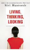 Linda Skugge recension Siri Hustvedt Living thinking looking Neo nr 1 2013
