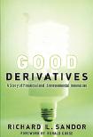 Mattias Svensson recension Richard Sandor Good derivatives Neo nr 1 2013