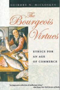 Deirdre McCloskey Borgerliga dygder Neo nr 4 2010 Mattias Svensson Bourgeois Virtues Bourgeois Dignity boken