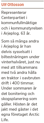 Intervju Ulf Ottosson Fredrik Westerlund centern snus Arjeplog Neo nr 3 2013 fakta