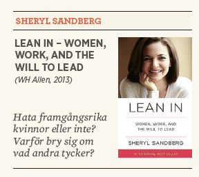 Linda Skugge recenserar Shrely Sandberg Lean in – Women, work, and the will to lead Neo nr 3 2013