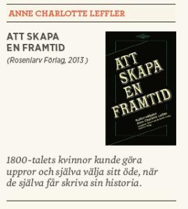 Hanna Lager recenserar Anne Charlotte Leffler Att skapa en framtid Rosenlarv Neo nr 3 2013