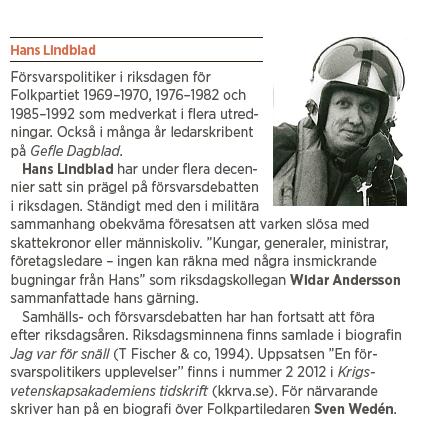 Hans Lindblad Olyckorna Bildt, Björck och Borg essä Neo nr 3 2013 presentation