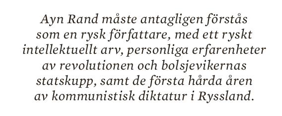 Torbjörn Elensky Ayn Rand Neo nr 4 2013 citat3