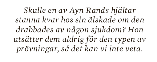 Torbjörn Elensky Ayn Rand Neo nr 4 2013 citat5