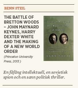 Mattias svensson recension Benn Steil The battle of Bretton Woods Neo nr 4 2013