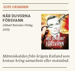 Hanna Lager recension Sofi Oksanen När duvorna försvann Neo nr 4 2013