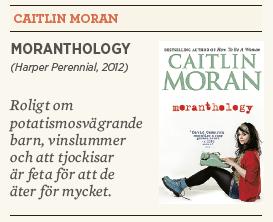 Linda Skugge recension Neo nr 5 2013 Caitlin Moran Moranthology
