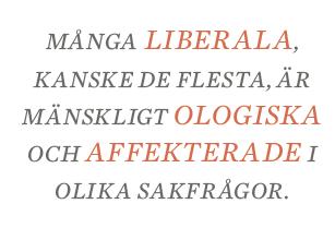 Sylvia Bjon finsk liberalism Neo nr 5 2013 Elämä hyvinvointivaltiossa av Henri Heikkinen och Antti Vesala citat