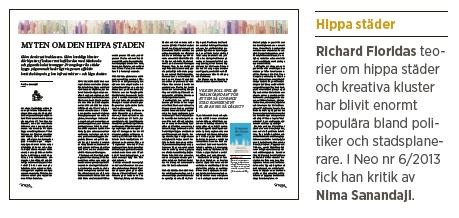 Richard Florida Charlotta Mellander Nima Sanandaji hårt arbete, inte hippa städer Neo nr 1 2014 bakgrund