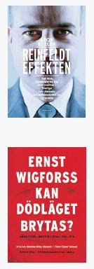 Patrik Strömer recension Aron Etzler Reinfeldteffekten Ernst Wigforss  Kan dödläget brytas Nya moderaterna Fredrik Reinfeldt ideologi Neo nr 1 2014 omslag