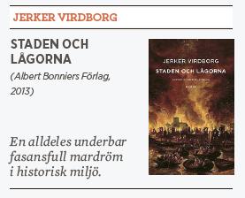 Linda Skugge recension Jerker Virdborg Staden och lågorna Neo nr 1 2014