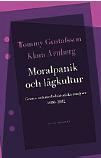 Mattias Svensson recension Moralpanik och lågkultur Tommy Gustafsson Klara Arnberg Neo nr 1 2014