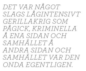 Hasse Aro Efterlyst TV3 brott kriminalitet brottsoffer Leif GW Persson Robert Aschberg TV4 polis Maria Abrahamsson Neo nr 2 2014 citat