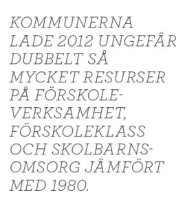 Mattias Svensson förskola uppdrag granskning privat vinst föräldrar dagis Neo Bijan Fahimi Alliansen vänstern Skolverket Föräldraenkät sveriges kommuner och landsting nr 2 2014 citat