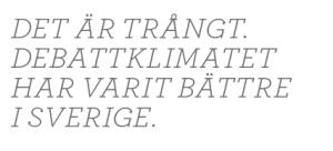 Anna Hedenmo SVT Agenda Paulina Neuding åsiktskorridoren invandring medieelit twitter Neo nr 2 2014 citat3