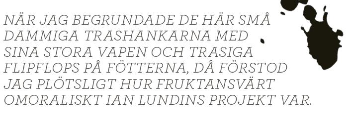 Bengt Nilsson Bush, Bildt och barnsoldater Ian Lundin Neo nr 3 2014 citat1