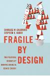 Mattias Svensson recension Charles Calomiris och Stephen Haber Fragile by design Neo nr 3 2014