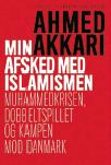 Ivar Arpi recension Ahmed Akkari min avsked med islamismen Neo nr 3 2014