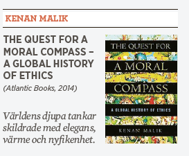The Quest for a Moral Compass Kenan Malik Patrik Strömer recension etik Jesus Muhammed Neo nr 4 2014