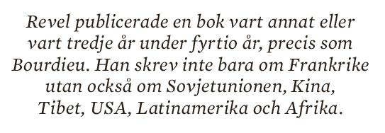 Inger Enkvist Pierre Bourdieu  Jean-François Revel socialt kapital fält  Neo nr 5 2014 citat2
