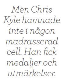 Bengt Ohlsson recension Åsne Seierstad En av oss och Chris Kyle American Sniper Anders Behring Breivik Neo nr 6 2014 citat