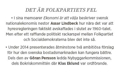 Fredrik Johansson Bostadsstatistik hyra i andra hand bostadsmarknaden bostad hyresrätt makroekonomi Neo nr 1 2015 Folkpartiet Assar Lindbeck