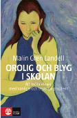 Linda Skugge recension Malin Gren Landell Orolig och blyg i skolan – att möta elever med vanliga och osynliga problem Natur&kultur 2014 introvert extrovert Neo nr 2 2015 omslag