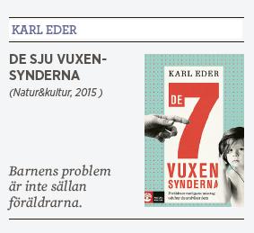 Lnda skugge recension Karl Eder De sju vuxensynderna Natur&kultur 2015 Sakine Madon skola utbildning ICA uppfostran barn Neo nr 2 2015