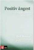 inda Skugge recension Paul Moxnes Positiv ångest hos individen, gruppen, organisationen dogmatikern Neo nr 4 2015