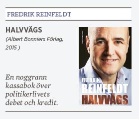 Mats Johansson recension Fredrik Reinfeldt Halvvägs Albert Bonniers förlag Gun Hellsvik Kofi Annan Göran Persson Barack Obama Vladimir Putin Neo nr 4 2015 bok