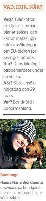 Neo testar jordbruksstöd fakta Hanna Marie Björklund Neo nr 2 2012