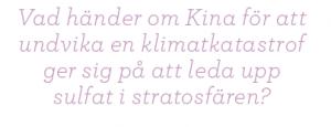 Sikta mot stratosfären Mattias Svensson geoingenjörskonst Neo nr 5 2011 citat2