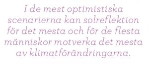 Sikta mot stratosfären Mattias Svensson geoingenjörskonst Neo nr 5 2011 citat1