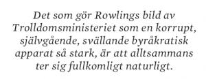 Benjamin H Barton Harry Potter och den farliga staten Neo nr 4 2011 citat2