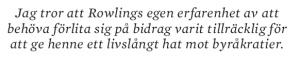 Benjamin H Barton Harry Potter och den farliga staten Neo nr 4 2011 citat5