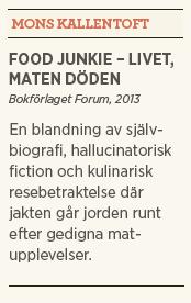 Patrik Strömer recensioner Neo nr 2 2013 Food junkie Locavore's dilemma hipstermat Mons Kallentoft kort