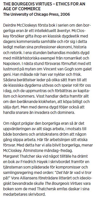 Deirdre McCloskey Borgerliga dygder Neo nr 4 2010 Mattias Svensson Bourgeois Virtues Bourgeois Dignity pres Bourgeois virtues