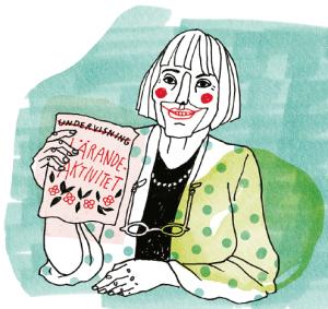 """– Pedagogutbildningen jag fick hade i oerhört låg grad anknytning till faktisk forskning om hur människor lär sig saker. Mycket bestod av snälla floskler, """"undervisning"""" skulle heta """"lärandeaktivitet"""" och """"seminarierum"""" skulle heta """"lärandemiljö"""". Jag var så upprörd. Vilket vansinnigt slöseri med skattemedel! Illustratör: Kristin Lidström"""