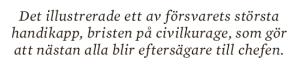 Hans Lindblad Olyckorna Bildt, Björck och Borg essä Neo nr 3 2013 citat 4