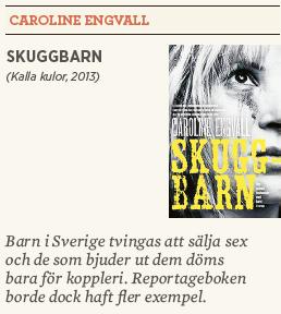 Hanna Lager recension Neo nr 5 2013 Caroline Engvall Skuggbarn