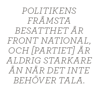 Ester Nylöf Ett mindre jävligt nationalistparti Front national Neo nr 1 2014 Marine Le Pen citat 2