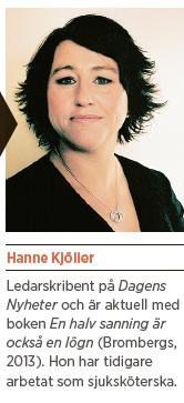 Hanne Kjöller sjukvård Neo nr 1 2014 reflektion den ständiga vårdkrisen Neo nr 6 2013